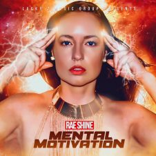 Rae Shine – Mental Motivation Mixtape