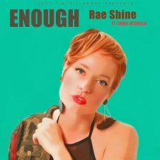 Rae Shine – Enough